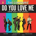 Do You Love Me (Now That I Can Dance) (Ltd. 180g Vinyl)