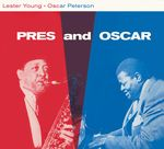 Pres And Oscar - The Complete Session + 2 Bonus Tracks
