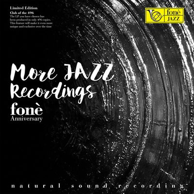 Foné 35th Anniversary - More Jazz Recordings (Natural Sound Recording)