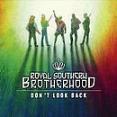 PLatz 6: Royal Southern Brotherhood: Don't Look