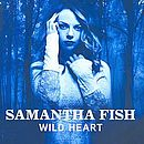 Samantha Fish – Wild Heart