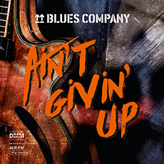 Blues Company: Ain't Givin' Up (2 LP)